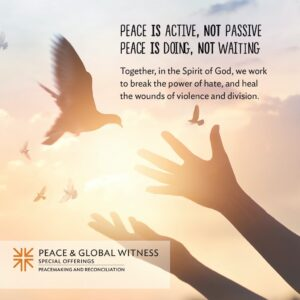 peace and global witness offering